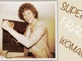 Biwyfi # 65 –Superfrau