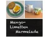 Süsses oder Saures? – oder – Warum nicht beides? In der Mango-Limetten-Marmelade:-)