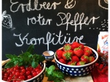 Jetzt wird's pfeffrig im Erdbeerland – oder – Last-Minute-Erdbeermarmelade mit rosaPfeffer