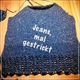 Jeans bestrickend – oder – Ein neuer Pulli auf denNadeln