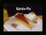 Ich back's mir im September: Pie – oder – Kürbis-Pie, die orangeVersuchung