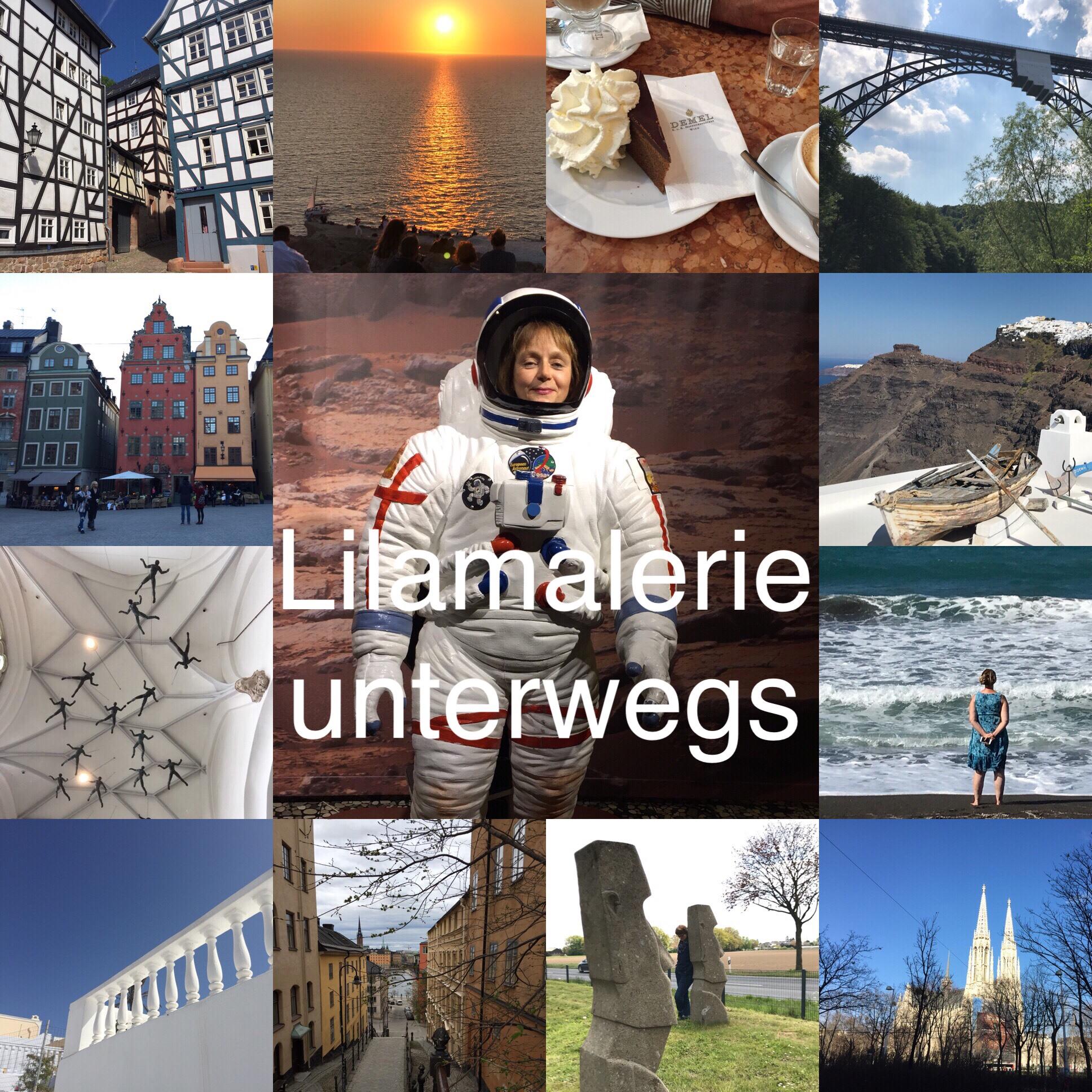 Vom Glück die Welt anzuschauen – oder – Lilamalerie unterwegs: Mal nah, mal fern